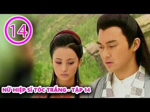 Nữ hiệp sĩ tóc trắng tập 14 full - Romance of the White Haired Maiden 1999 Episode 14