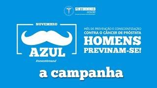 TV SINTIMMMEB SAúDE | NOVEMBRO AZUL | A CAMPANHA