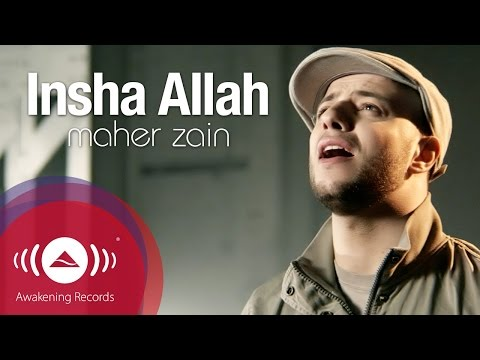 Maher Zain - Insha Allah | Insya Allah | ماهر زين - إن شاء الله - YouTube, Get it now on iTunes: http://bit.ly/q3UqRN Awakening Records is pleased to announce the release of Maher Zain's new music video Insha Allah. Insha Allah (God...