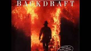 Backdraft Soundtrack Show Me Your Firetruck