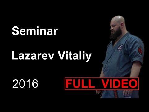 Seminar 9 sensei Lazarev Vitaliy Aikido & Aikijujutsu Yoseikan Russia Sistema Samooborony