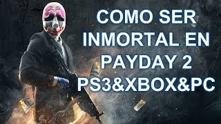 PAYDAY 2 PS3 Truco Como Ser Invisible MODO DIOS