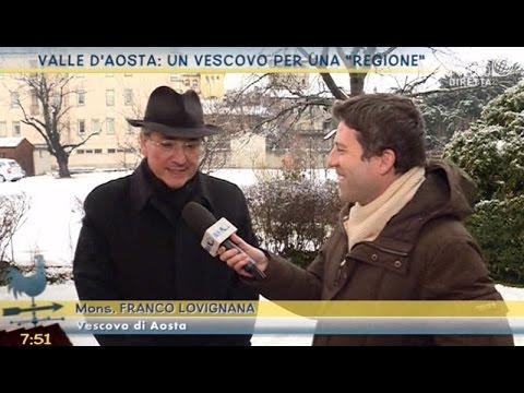 """Valle D'Aosta: un Vescovo per una """"Regione"""""""