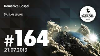 21 Luglio 2013 - Sentinelle di Cristo - Pastore Julim Barbosa