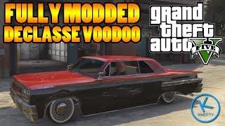 GTA 5 Fully Modified: DECLASSE VOODOO
