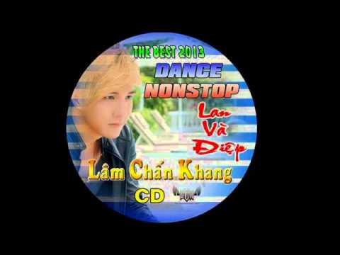 Nonstop Lan Va diep Lam Chan Khang