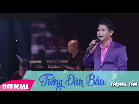 Tiếng Đàn Bầu Lyrics + Karaoke | Trọng Tấn [ LIVESHOW Trọng Tấn ]