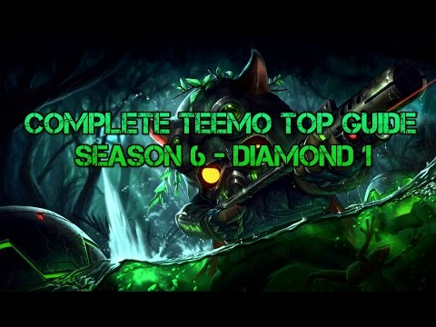 Grizzly - Complete Teemo Top Guide S6 patch 6.4 [Diamond 1]
