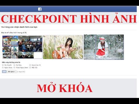 Hướng dẫn mở khóa checkpoint hình ảnh trên facebook