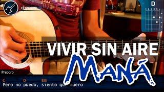 """Cómo Tocar """"Vivir Sin Aire"""" De Maná En Guitarra Acústica"""