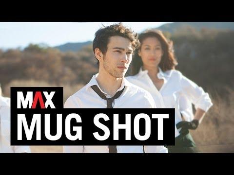 MAX - Mug Shot