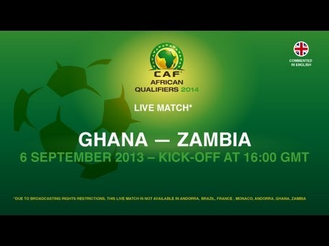 Ghana - Zambia | CAF African Qualifiers 2014 | 06.09.2013