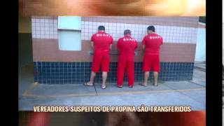 Vereadores de  S�o Joaquim de Bicas  s�o transferidos para penitenci�ria Nelson Hungria