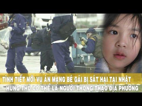 Tình tiết mới vụ án bé gái bị giết hại tại Nhật hung thủ có thể là người thông thạo địa phương