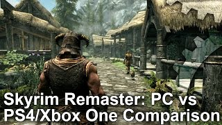 Skyrim Special Edition - PC vs PS4/Xbox One Graphics Comparison