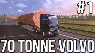 Seventy Tonne Volvo (Part #1) Euro Truck Simulator 2