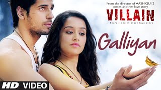 Ek Villain Galliyan Video Song