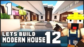 Minecraft Lets Build: Modern House 12 - Part 1