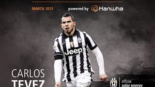 Carlos Tevez's goals and skills March 2015 - MVP of the month powered by Hanwha
