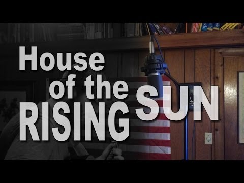 House of the rising sun cover video,