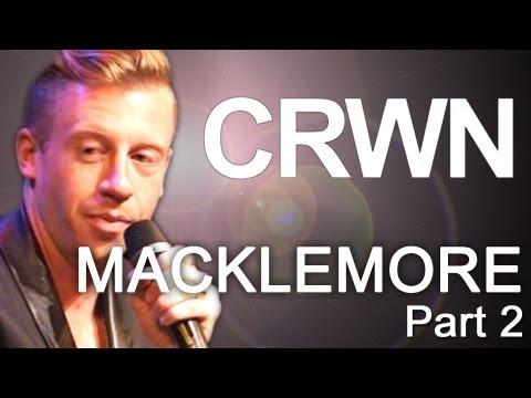 CRWN w/ Elliott Wilson Ep. 4 Pt. 2 - Macklemore