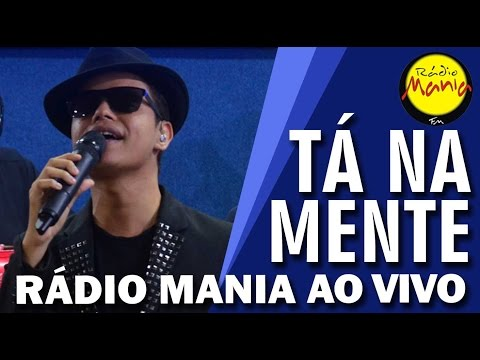 Rádio Mania - Tá na Mente - Como Eu Te Amo