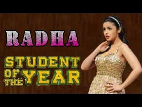 Radha - Student of the Year - Official Song