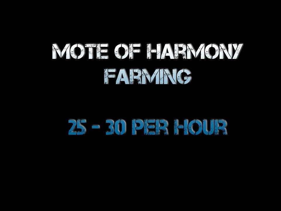 What Is The Best Place To Farm Motes Of Harmony In 5 4