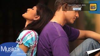 Oya Hithanwa Athi - Udesh Nilanga