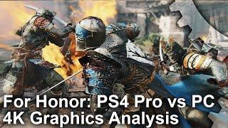 For Honor - PS4 Pro vs PC 4K Grafikai Összehasonlítás