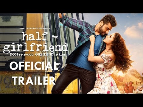 More than a friend, less than a girlfriend, 'Half Girlfriend – Dost se Zyada'