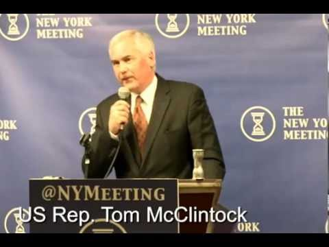 • Congressman Tom McClintock • The New York Meeting • 4/28/14 •