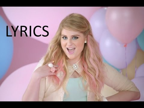[LYRICS] Its All About That Bass- Meghan Trainor