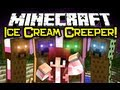 Minecraft - ICE CREAM CREEPER SANDWICH MOD Spotlight! - 6 Cool Creepers! (Minecraft Mod Showcase)