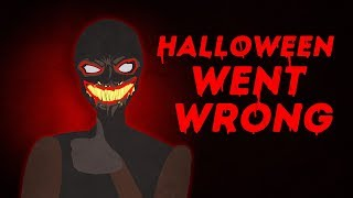When Halloween Went Wrong ... 🎃 👀  My Horror Story