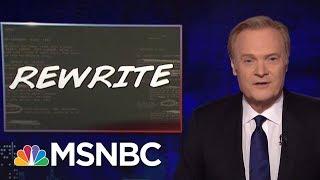 Lawrence Rewrites Fox News Re: John Kelly   The Last Word   MSNBC