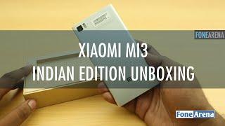 Xiaomi MI3 Unboxing In India
