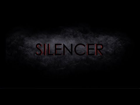 SILENCER (Short Test Film) - Josh Castree