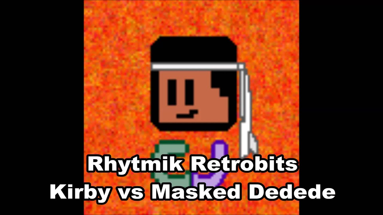 Rytmik Retrobits - Kirby vs Masked Dedede by Cj McWillams