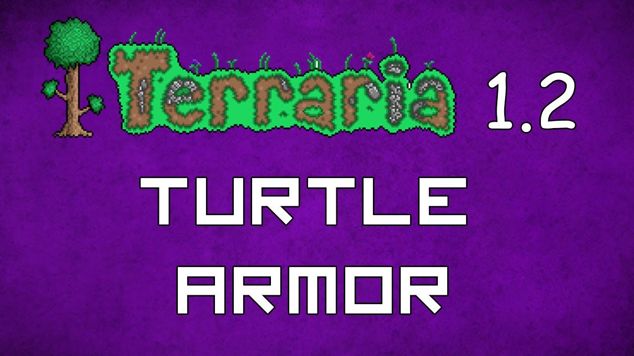 Turtle Armor - Terraria 1.2 Guide New Best Melee Armor ...