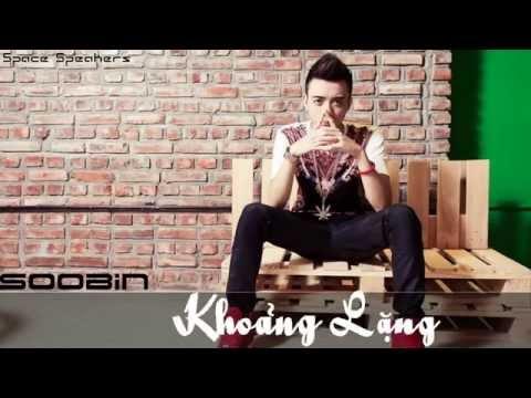 [Official Mp3] Khoảng Lặng - Soobin Hoàng Sơn