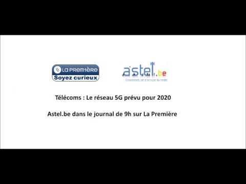 Le futur réseau 5G : Astel.be dans le journal de La Première [11.03.2014]