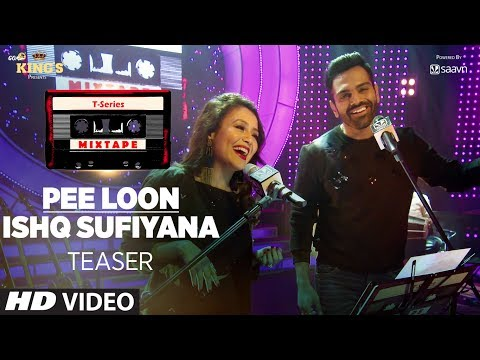 T-Series Mixtape: Pee Loon/Ishq Sufiyana Song Teaser | ►Releasing on  24 July 2017