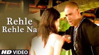 Rehle Rehle Na Hindi Pop Indian Song By Hunterz
