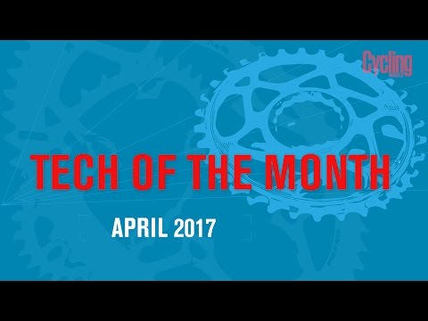 Tech of the month: April 2017 | Cycling Weekly