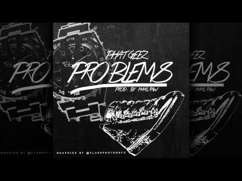 Phat Geez - Problems