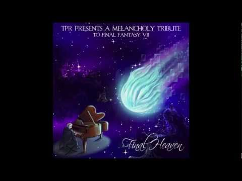 Final Heaven: A Melancholy Tribute to Final Fantasy VII (2013) Full Album