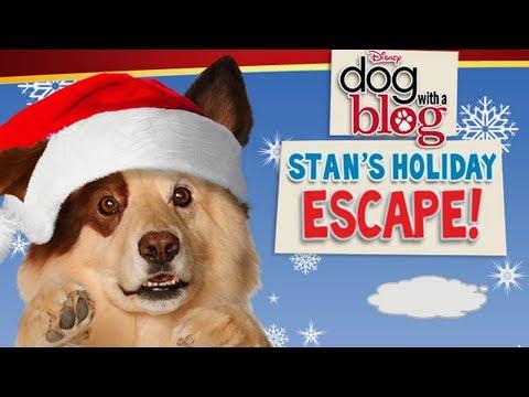 Disney's Dog With a Blog - Stan's Dream Escape Holiday