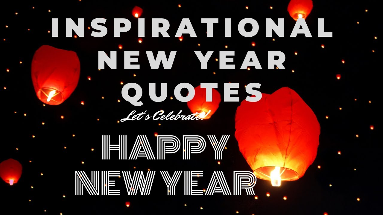 Inspirational Happy New Year Quotes Wishes Christmas Yerevan City Com