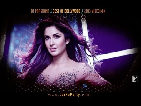 BEST OF BOLLYWOOD - 2013 VIDEO SONGS - NON-STOP LIVE MIX by DJ PRASHANT
